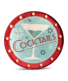 Take a look at this Lighted 'Cocktails' Sign on zulily today!