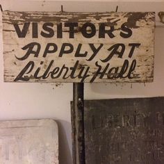 Some artifacts relate more to Liberty Hall the museum. These signs are from the early days when the house first opened to the public.