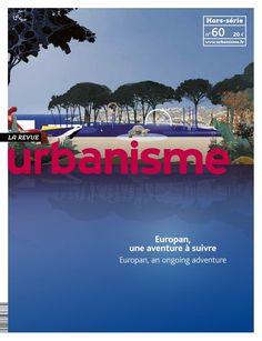 Revue Urbanisme. Hors-série nº 60. Europan, une aventure á suivre.   Sumario: https://www.urbanisme.fr/europan-une-aventure-a-suivre-europan-an-ongoing-adventure/sommaire-60 Na biblioteca: http://kmelot.biblioteca.udc.es/record=b1179756~S1*gag