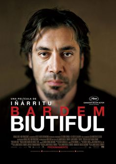 Biutiful (2010) by Alejandro González Iñárritu: This is the story of Uxbal, a man living in this world, but able to see his death, which guides his every move