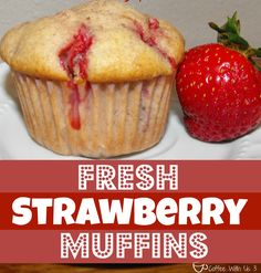 Fresh Strawberry Muffins by Coffee With Us 3- Homemade from scratch muffins, full of juicy strawberries & warm cinnamon!