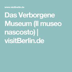 Das Verborgene Museum (Il museo nascosto)   visitBerlin.de