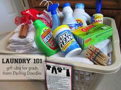 Laundry 101 Gift Basket for Grads: laundry basket, detergent, fabric softener, dryer sheets, stain removers, wrinkle release, febreeze, lint roller, clothes pins, roll of quarters, hangers, towels, sheets, rags,