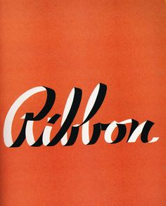 """Ribbon / From the book """"Scripts: Elegant Lettering from Design's Golden Age"""" by Steven Heller Louise Fili Creative Typography Design, Typography Love, Typography Letters, Typography Poster, Logo Design, Script Lettering, Type Design, Japanese Typography, Identity Design"""