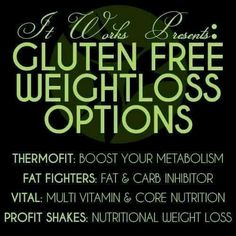 Gluten free - weight loss - ItWorks These products truly are the best of the… It Works Wraps, My It Works, Gluten Free Weight Loss, It Works Distributor, Independent Distributor, It Works Products, Free Products, Vegan Products, Fat Fighters