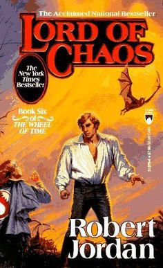 Lord of Chaos is the sixth book of The Wheel of Time fantasy series written by Robert Jordan. It was published by Tor Books and released on October 15, 1994.  http://www.ask.com/wiki/Lord_of_Chaos?qsrc=3044