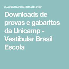 Downloads de provas e gabaritos da Unicamp - Vestibular Brasil Escola