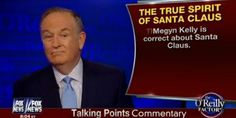 """Fanning the controversy that has been batted around cable news this holiday season, Bill O'Reilly agreed with Fox News' Megyn Kelly that Santa Claus is, in fact, white. Citing a the """"historical truth"""" of Santa, O'Reilly concluded """"Ms. Kelly is correct."""