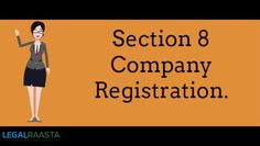 A Section 8 Company is an organization which is registered as a Non-Profit…