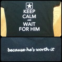 keep calm, because he IS worth it. or at least mine is :)
