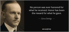 Calvin Coolidge Quotes, William Howard Taft, Warren G, Herbert Hoover, Grover Cleveland, Law And Order, Big Time, Texts, Author