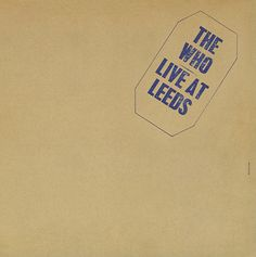 The Who ~ Live at Leeds