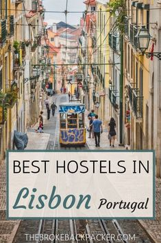 The city is booming and pulling in visitors from all over the world. Being a popular destination for backpackers, Lisbon offers numerous stunning hostels. Having to choose from so many can be a bit overwhelming, which is why we listed up our absolute favorites and best hostels in Lisbon. This guide for hostel is so suitable one for the travelers. #thebrokebackpacker #europe #portugal #lisbon