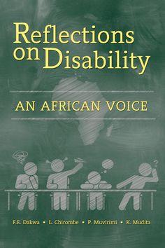 "Congrats F.E Dakwa, L. Chiromble, P. Muvirimi, K. Mudita on the release of ""Reflections on Disability"" #newreleases"