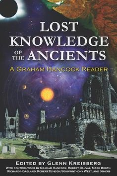 Bestseller Books Online Lost Knowledge of the Ancients: A Graham Hancock Reader  $12.24  - http://www.ebooknetworking.net/books_detail-1591431174.html