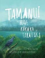 Tamanui: The Brave Kokako of Taranaki by Rebecca Beyer - ISBN: 9781775502067 (Huia Publishers) Picture Story Books, True Story Books, Kids Story Books, True Stories, Communities Unit, Children's Choice, Stem For Kids, New Environment, Science Books