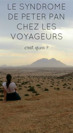 Le syndrome de Peter Pan chez les voyageurs - The Path She Took Syndrome Peter Pan, Travel Advice, Travel Tips, Slow Travel, Wherever You Will Go, Voyager Seul, Destinations, Camping Gifts, Blog Voyage