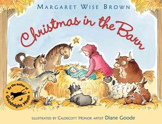 What child is this Who is born here Where the oxen Stomp and peer . . . When Christmas in the Barn was first published in 1952, it demonstrated all of Margaret Wise Brown's mastery at skillfully fashi