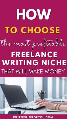 Do you want to find a writing niche but not sure where to start from? This post will show you all the best ways to choosing a profitable niche that will make money. Whether you're a freelance writer or a blogger, this article will guide you into choosing a highly profitable writing niche for your business. How Do You Find, Do You Know What, How To Make Money, Better One, Creating A Blog, Are You The One, Writer, Good Things, Business