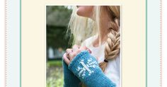 Knitting Patterns Gloves 1 Hour Fingerless Snowflake Gloves – via Craftsy Knitting Daily, Loom Knitting, Knitting Patterns Free, Free Knitting, Free Pattern, Knitting Hats, Fingerless Gloves Knitted, Knit Mittens, Knitted Blankets
