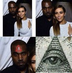 KIM? KANYE? NEED I SAY MORE: | 28 Shocking Pictures That Prove That The Illuminati Is All Around Us