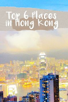 Top 6 Places to Visit in Hong Kong | Travel on the Brain