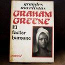 GRAHAM GREENE / EL FACTOR HUMANO: Emecé, 1979. Disponible en Librería Arcadia.