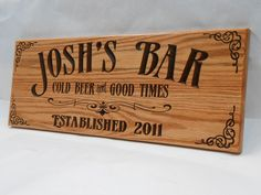 A personal favorite from my Etsy shop https://www.etsy.com/listing/178743770/man-cave-bar-sign-personalized-pub-sign