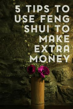 Have you ever thought of using Feng shui to make extra money? Here are 5 tips that will help organize your home and make extra money.