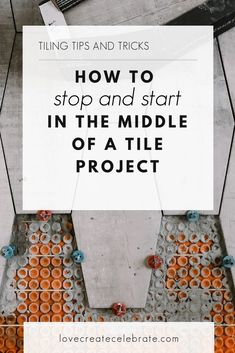 Can't finish your tile project in one day? Need to pause mid-project? There is a right and wrong way to stop and restart tiling so you can work over multiple days, and we're sharing the right way! Pause your tile project and keep going again with beautiful results. Love all of the tiling tips and tricks too, including which spacers to use! #tiling #tilingexpert #renovations #bathroomrenovation