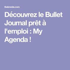 Découvrez le Bullet Journal prêt à l'emploi : My Agenda !