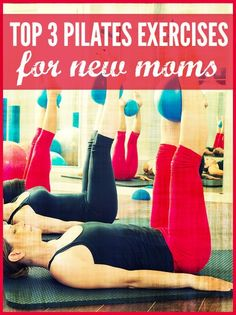 EVERY new mom needs to read this! Get those postpartum buns back in shape! #pilates #exercise