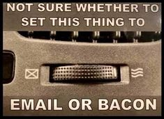 Bacon Jokes, Bacon Funny, Man Page, Types Of Humor, Animal Crossing Qr Codes Clothes, Know Your Meme, Really Funny, Best Funny Pictures, I Laughed