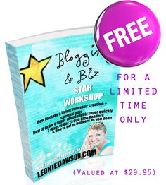 FREE How To Be A Blog + Business STAR ebook!