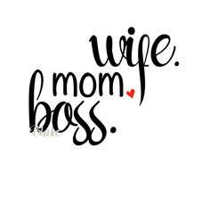 wife. mom. boss. svg Mother's day svg cut file for silhouette cameo or cricut tshirt coffee cup vinyl decal svg great wife mom svg wifey svg by DesignStoreByBlake on Etsy