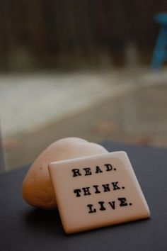 Read - Think - Live