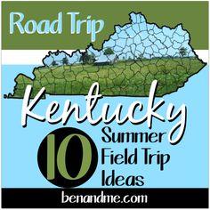road trip KY- great field trip ideas if you are in Kentucky! #homeschool #fieldtrips