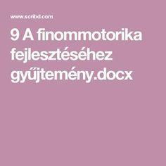 9 A finommotorika fejlesztéséhez gyűjtemény.docx