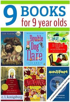 Nine chapter books for 9 year olds reading at a third grade level. These are middle grade fiction books that kids - both boys and girls - will love to read.