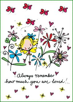 Always remember how much you are loved! Gary , bobby , and darlene Birthday Greetings, Birthday Wishes, Birthday Cards, Hug Quotes, Love Quotes, Cute Love, Love You, Thinking Of You Quotes, Juicy Lucy