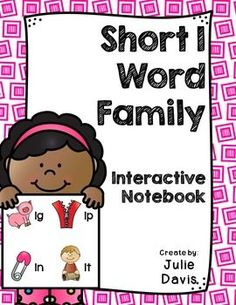 This is a Word Family Interactive Notebook to help students practice and learn CVC words and word families. There are 22 different activities for each Short I word family to help your students master the word family. You may choose which activities are best for your students. The activities include: - Sort by word family - Word Family Word Search - ABC Order - Roll, Write, Graph - Spin, Write, Graph - Real & Not Real Pockets - Building Words - Highlight then Trace - Color the Pictures