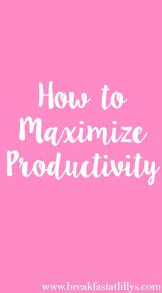 Maximizing Productivity