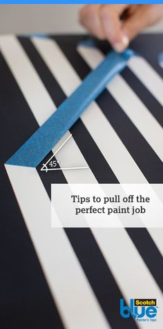 Tip: When removing painter's tape, pull back slowly on itself at a 45° angle from the original line of tape. This tip allows you to pull off the sharpest paint line possible!  Visit here for more tips and tricks to become a pro at painting.