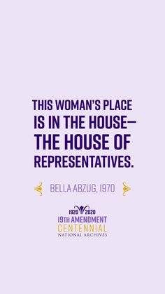 """Share the words of """"Battling Bella"""" on your phone! The November graphic to our 19thAmendment Centennial Calendar features the famous campaign slogan from Congresswoman Bella Abzug."""