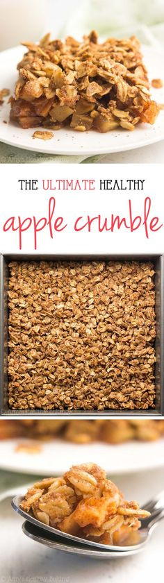 The Ultimate Healthy Apple Crumble -- an easy dessert that's healthy enough for breakfast! It has a full serving of fruit & just 116 calories!