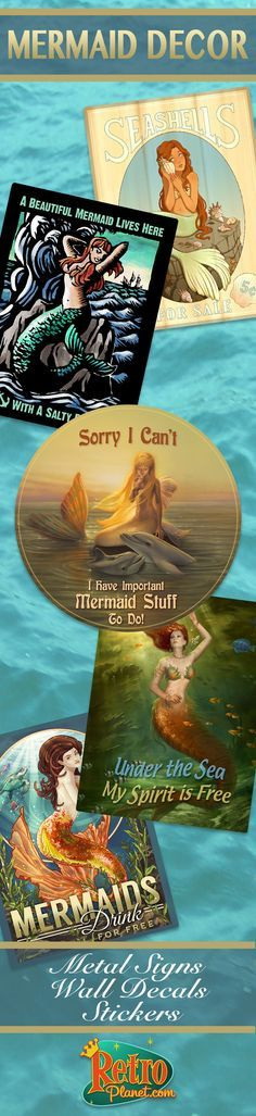 Beautiful Mermaid Decor perfect for the Mermaid at heart!  Metal Signs, Wall Decals, and Stickers!