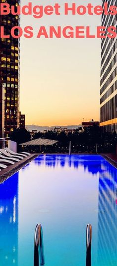 A guide to the Best Budget Hotels in Los Angeles