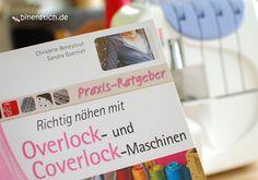 Nähen lernen mit der Overlock-Maschine: Richtig nähen mit Overlock- und Coverlock-Maschinen   binenstich.de