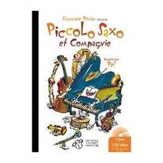 Pistes de travail en musique - Piccolo Saxo Étude des familles d'instruments