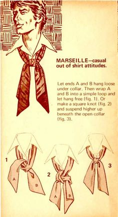 The Great European Ascot: Complete Do-It-Yourself Instructions for Americans – Put This On Mens Scarf Fashion, 70s Fashion Men, Retro Fashion, Vintage Fashion, Fashion Outfits, Style Blog, Tie A Necktie, Gentleman Style, Historical Clothing